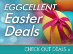 Eggcellent Easter Deals