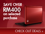 Save over RM400 on selected purchase