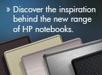 Discover the inspiration behind the new range of HP notebooks.