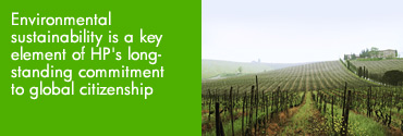 Picture of a european vineyard with words 'Environmental sustainability is a key element of HP's long-standing commitment to global citizenship'