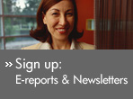 Sign up: E-reports &amp; Newsletters