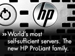 World's most self-sufficient servers. Meet the new HP ProLiant family